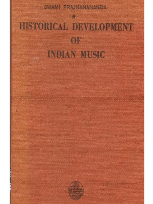 HISTORICAL DEVELOPMENT OF INDIAN MUSIC